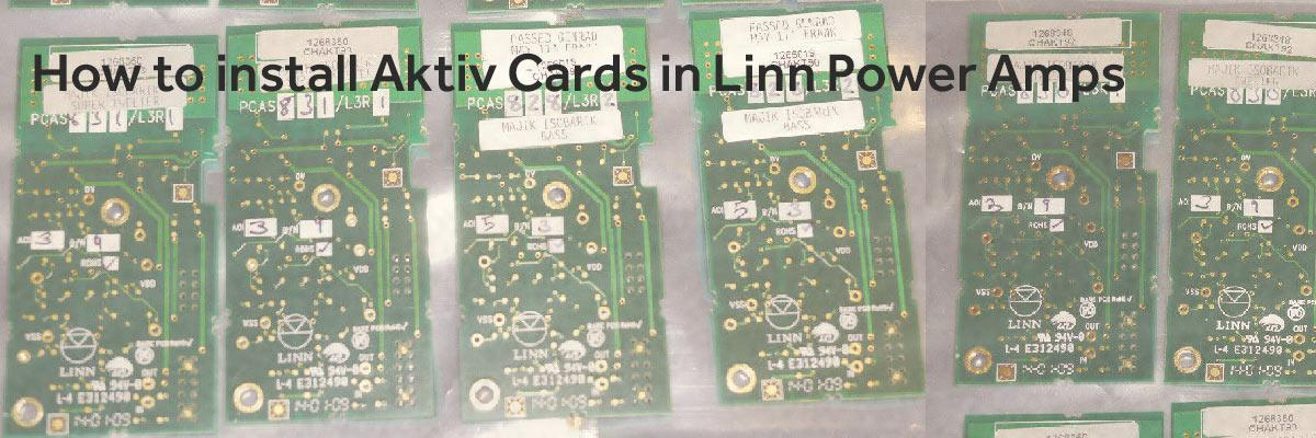 How to install Linn Aktiv cards